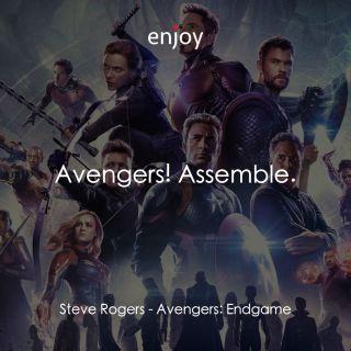 Steve Rogers: Avengers! Assemble.