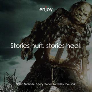 Stella Nicholls: Stories hurt, stories heal.