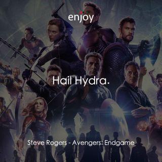 Steve Rogers: Hail Hydra.