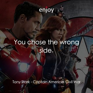 Tony Stark: You chose the wrong side.