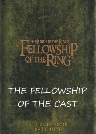 The Fellowship of the Cast電影海報