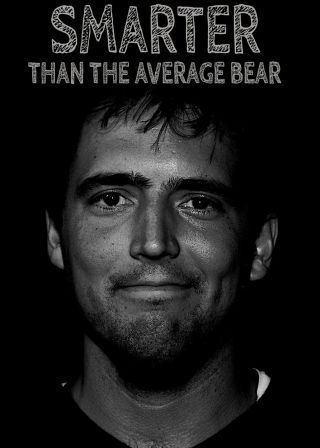 Smarter Than The Average Bear Smarter Than The Average Bear