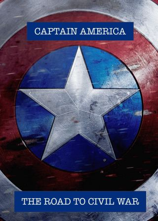 Captain America: The Road to Civil War Captain America: The Road to Civil War