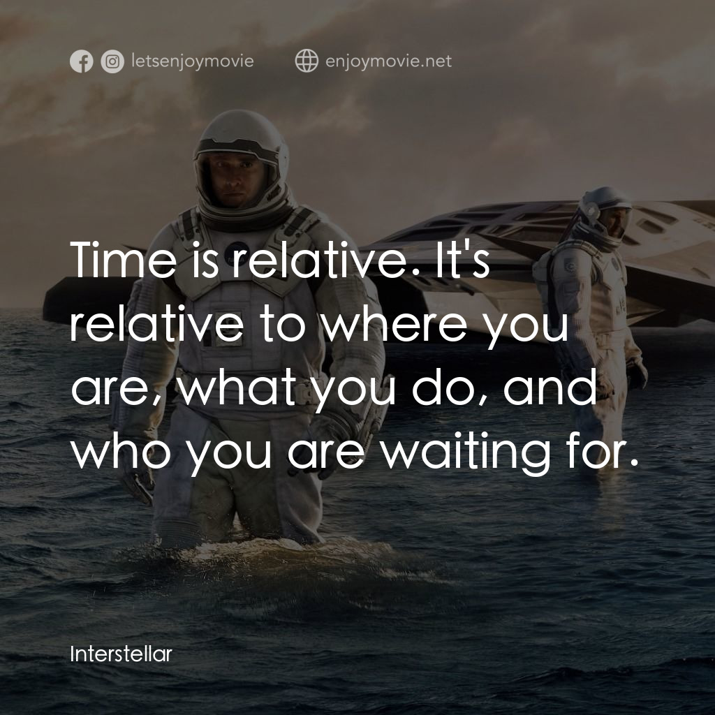 Time is relative. It's relative to where you are, what you do, and who you are waiting for.