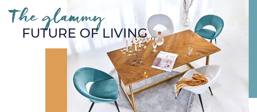The glammy future of living - Living-Trends entdecken!