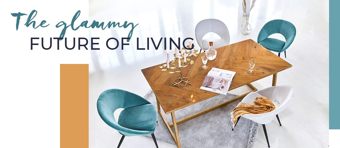 The glammy future of living - Living-Trends entdecken!