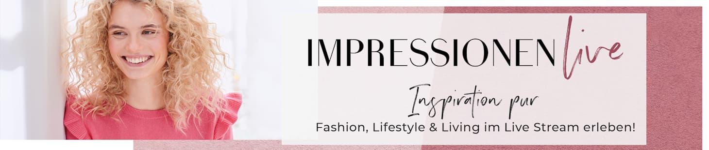 Inspiration pur - Gehen Sie mit IMPRESSIONEN live!