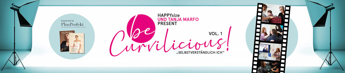 be curvilicious - Umstyling mit Tanja Marfo und HAPPYsize