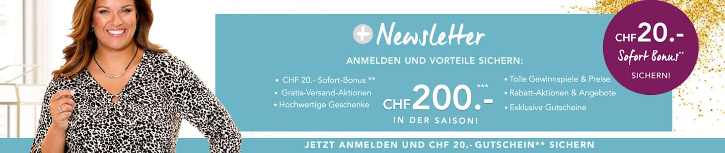 Jetzt CHF 20.- für Ihre Newsletter-Anmeldung sichern!