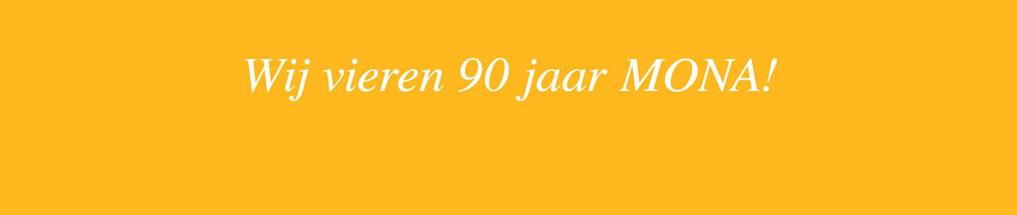 90 jaar MONA