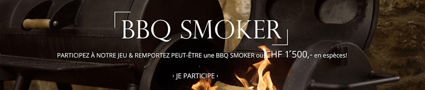 BBQ Smoker ou CHF 1'500,- en espèces