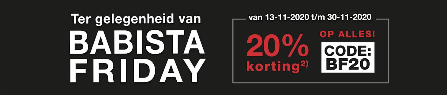 BABISTA Friday: van 13-11-2020 t/m 30-11-2020 20% korting² op alles. Code: BF20