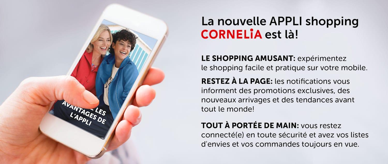 Plus d'information sur la nouvelle APPLI shopping CORNELIA