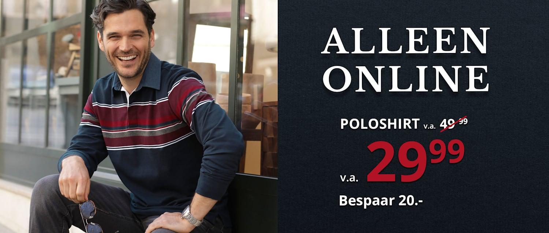 Alleen online: Poloshirt v.a. € 29,99. Bespaar € 20!