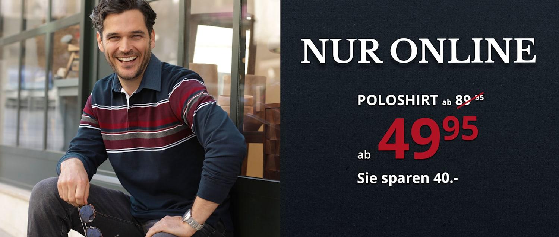 Online-Angebot: Poloshirt ab CHF 49.95. Sie sparen CHF 40.-!