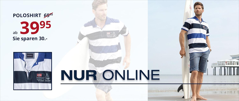Nur online:  Poloshirt  ab 39.95 statt ab 69.95. Sie sparen 30.-.