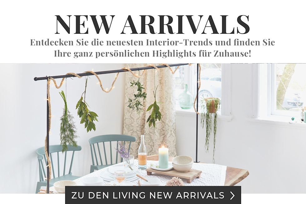 Unsere LIVING New Arrivals