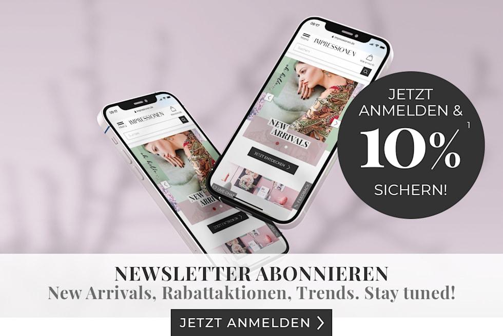 Jetzt Newsletter abonnieren - New Arrivals, Rabattaktionen, Trends. Stay tuned!