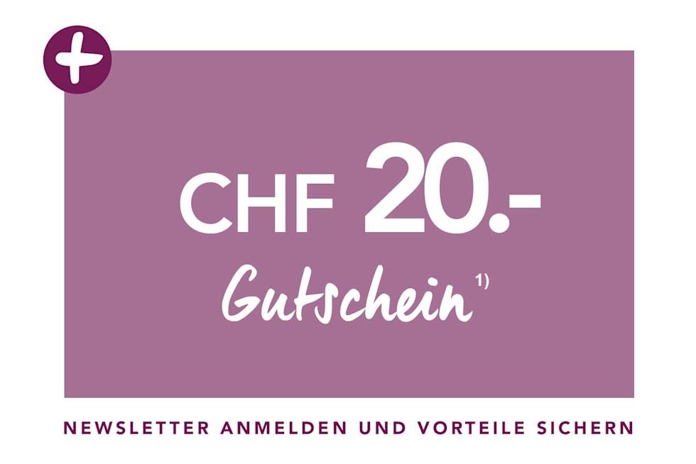 CHF 20.- für Ihre Newsletter-Anmeldung