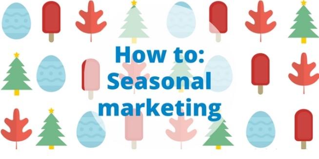 Сезонният маркетинг или как да извлечем дивиденти от празниците