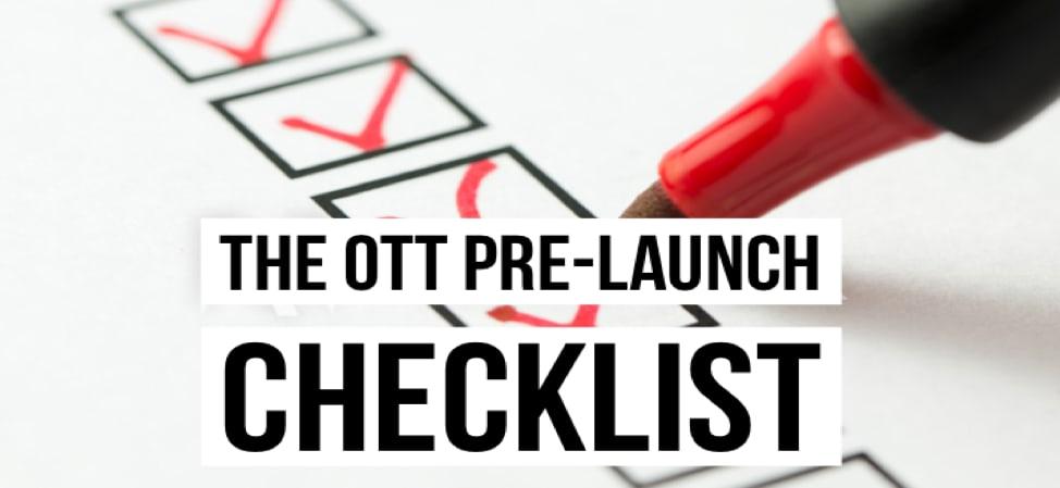 OTT Checklist