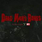 Dead Man's Bones - Pa Pa Power (Single)