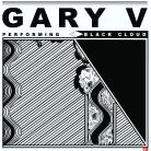 Gary V - Black Cloud