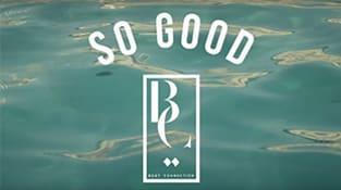 """So Good"""