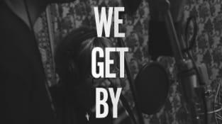 We Get By (Album Trailer)