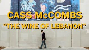 """""""The Wine of Lebanon"""""""