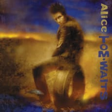 Tom Waits - Alice (Remastered)