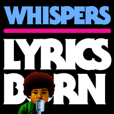 Lyrics Born - Whispers