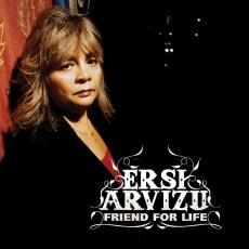 Ersi Arvizu - Friend For Life