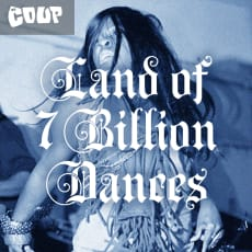 The Coup - Land of 7 Billion Dances (Single)