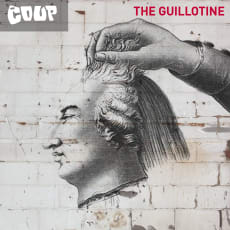 The Coup - The Guillotine (Single)