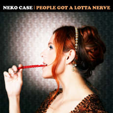 Neko Case - People Got A Lotta Nerve (Single)