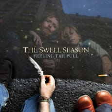The Swell Season - Feeling The Pull (Single)