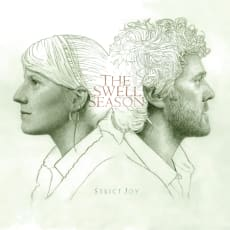 The Swell Season - Strict Joy (Deluxe Edition)