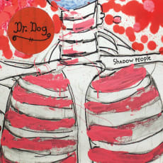 Dr. Dog - Shadow People (Single)