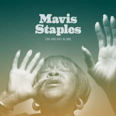 Mavis Staples - You Are Not Alone (Single)