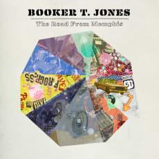Booker T. Jones - The Road From Memphis (Deluxe)