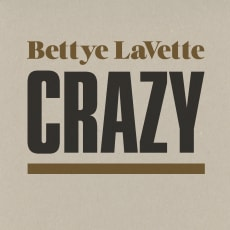 Bettye LaVette - Crazy (Single)