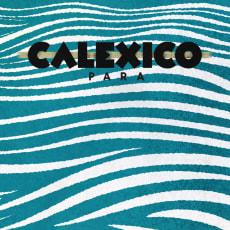 Calexico - Para (Single)