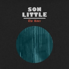 Son Little - The River