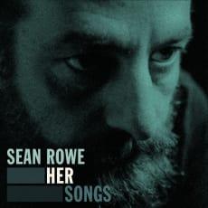Sean Rowe - Her Songs