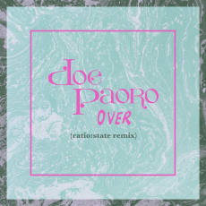 Doe Paoro - Over (ratio:state Remix)