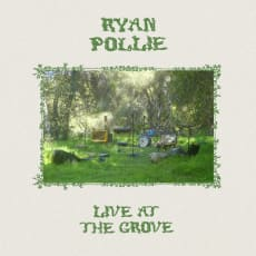 Ryan Pollie - Live At The Grove