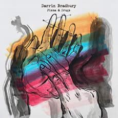 Darrin Bradbury - Pizza & Drugs