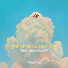 Christian Lee Hutson - The Version Suicides, Vol. 2