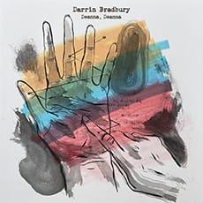 Darrin Bradbury - Deanna, Deanna